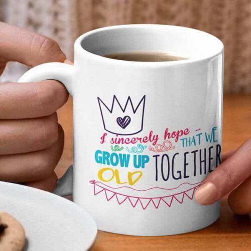 birthday-grow up old together white mug