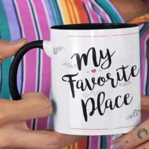 My favourite place 1 coffee mug with print,mug with print,photo mug