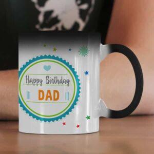 Happy birthday dad magic coffee mug with print,mug with print,photo mug