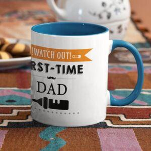 Watch out first time dad blue coffee mug with print,mug with print,photo mug