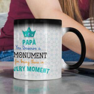 You deserve a monument magic coffee mug with print,mug with print,photo mug