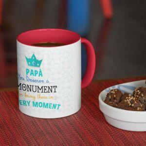 You deserve a monument red coffee mug with print,mug with print,photo mug